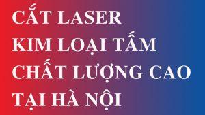 Tổng hợp Video cắt Laser kim loại tấm ieec việt nam