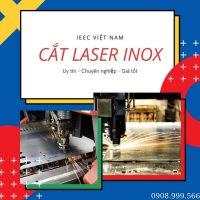 Cắt Laser Inox IEEC Việt Nam