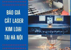 Báo giá cắt Laser kim loại tại Hà Nội